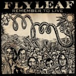 Flyleaf ~ Remember to Live