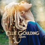 Ellie Goulding ~ Lights