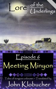 LOTU Episode 6 ~ Meeting Minyon -- FREE at smashword.com